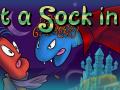 Put A Sock In It!