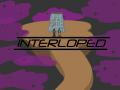 Interloped