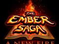 The Ember Saga: A New Fire