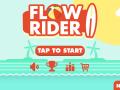 Flow Rider
