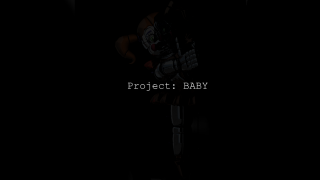 Project: BABY