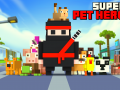 Super Pet Hero