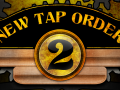 New Tap Order 2