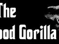 The Good Gorilla
