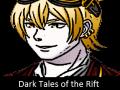 Dark Tales of The Rift