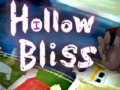 Hollow Bliss