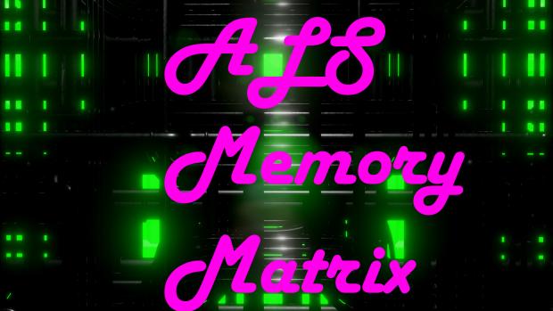 ALS Memory Matrix