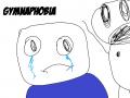 Gymnaphobia