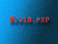 Kevin.EXE