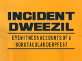 Incident Dweezil