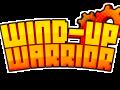 Wind-Up Warrior