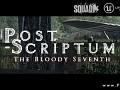 Post Scriptum: The Bloody Seventh