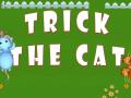 Trick The Cat