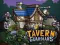 Tavern Guardians