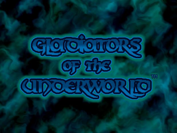 Gladiators of the Underworld