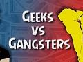 Geeks vs Gangsters - Idle Game