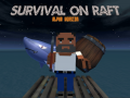 Survive on Raft(ALPHA)