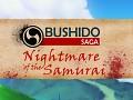 Bushido Saga - Nightmare of the Samurai