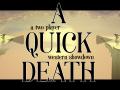 A Quick Death