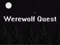 Werewolf Quest