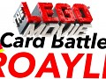 The Lego Movie Card Battle Royale