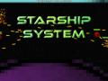 Starship System