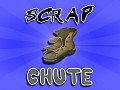 Scrap Chute