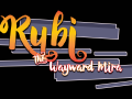 Rubi: The Wayward Mira