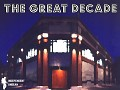 The Great Decade