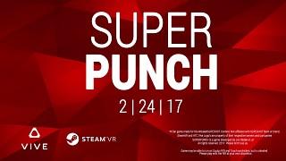 SUPERPUNCH Launch Trailer