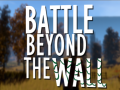 Battle Beyond The Wall