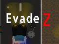 EvadeZ
