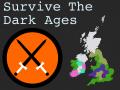 Survive the Dark Ages