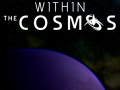 Within the Cosmos