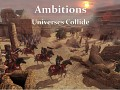 Ambitions: Universes Collide