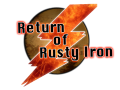 Return of Rusty Iron