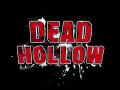 DEAD HOLLOW