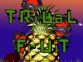 Tribal Fruit