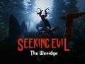 Seeking Evil: The Wendigo
