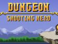 Dungeon Shooting Hero