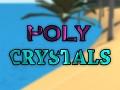 Poly Crystals