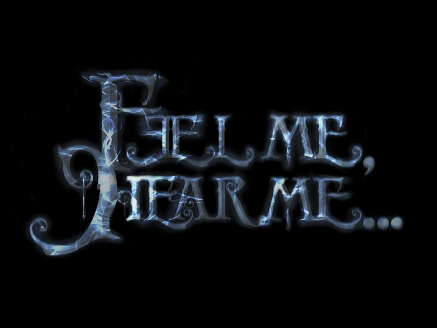Feel Me, Hear Me...