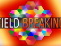 FIELD BREAKING