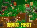 Shoot First, Or Prepare To Die