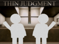Thin Judgment