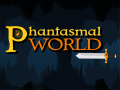 Phantasmal World