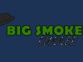 Big Smoke Runner