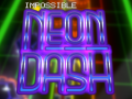 Impossible Neon Dash