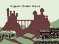 Foxguard Slasher Deluxe