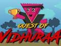 Quest of Vidhuraa